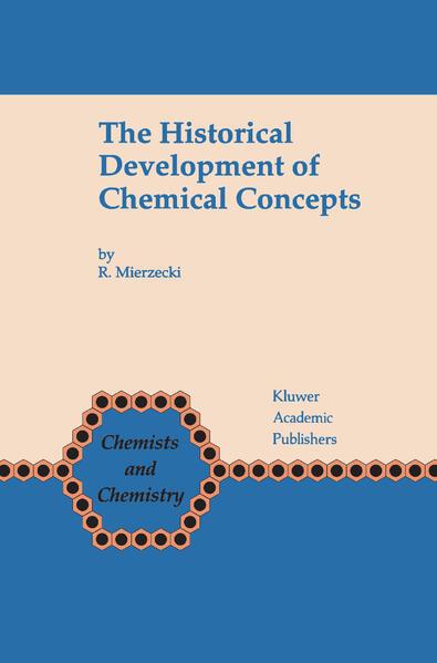 The Historical Development of Chemical Concepts als Buch (gebunden)