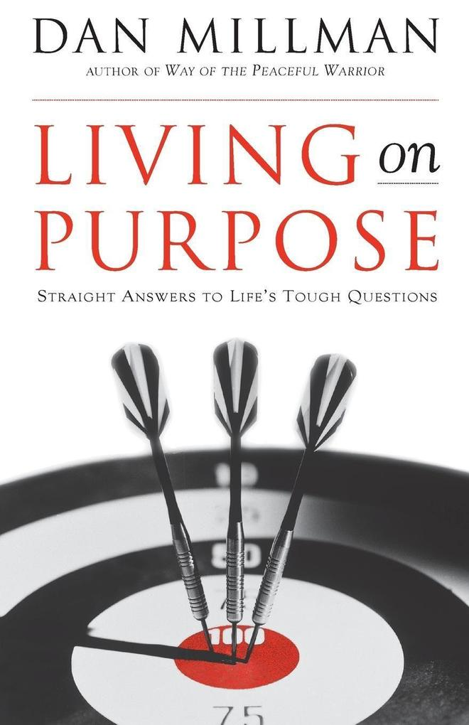 Living on Purpose: Straight Answers to Universal Questions als Taschenbuch