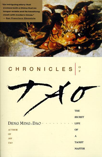 Chronicles of Tao: The Secret Life of a Taoist Master als Taschenbuch