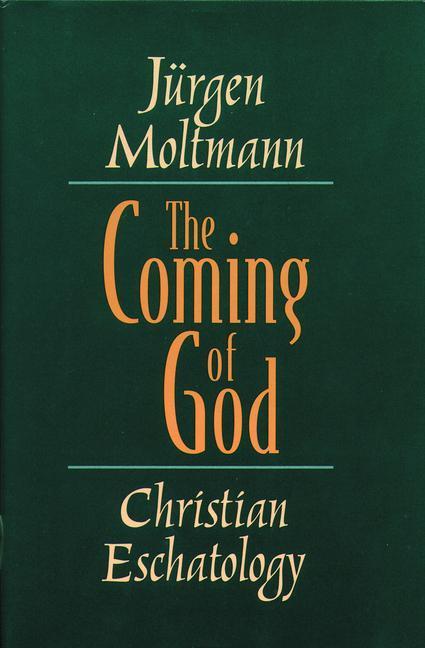 The Coming of God: Christian Eschatology als Taschenbuch
