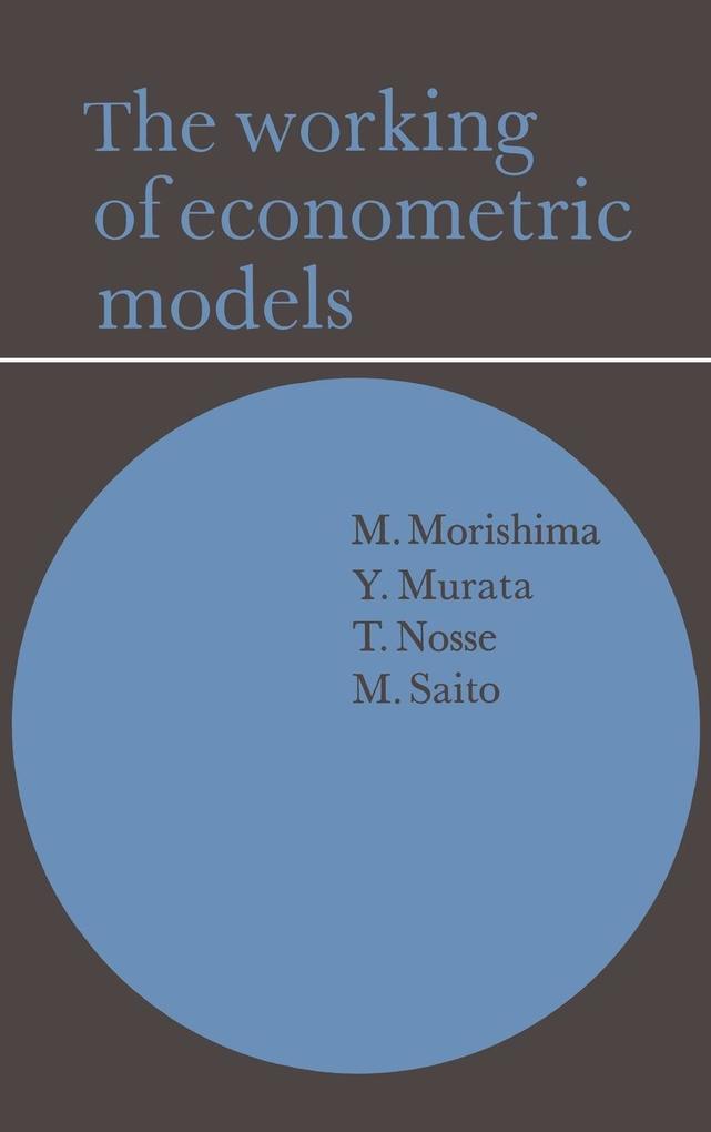 The Working of Econometric Models als Buch (gebunden)