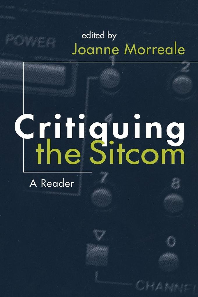 Critiquing the Sitcom als Taschenbuch