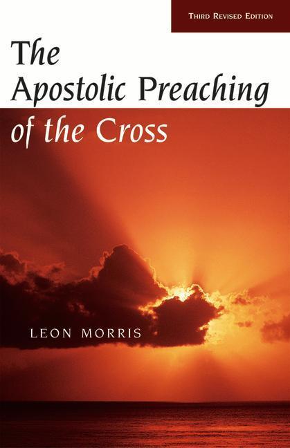 The Apostolic Preaching of the Cross als Taschenbuch