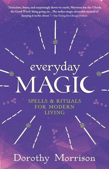 Everyday Magic: Spells & Rituals for Modern Living als Taschenbuch