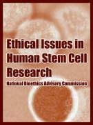 Ethical Issues in Human Stem Cell Research als Taschenbuch