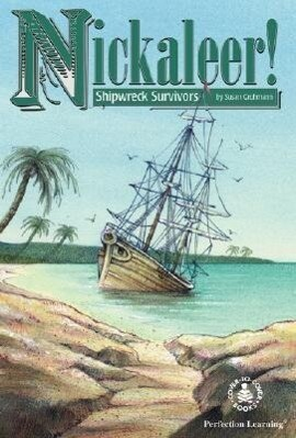 Nickaleer! Shipwreck Survivors als Buch (gebunden)