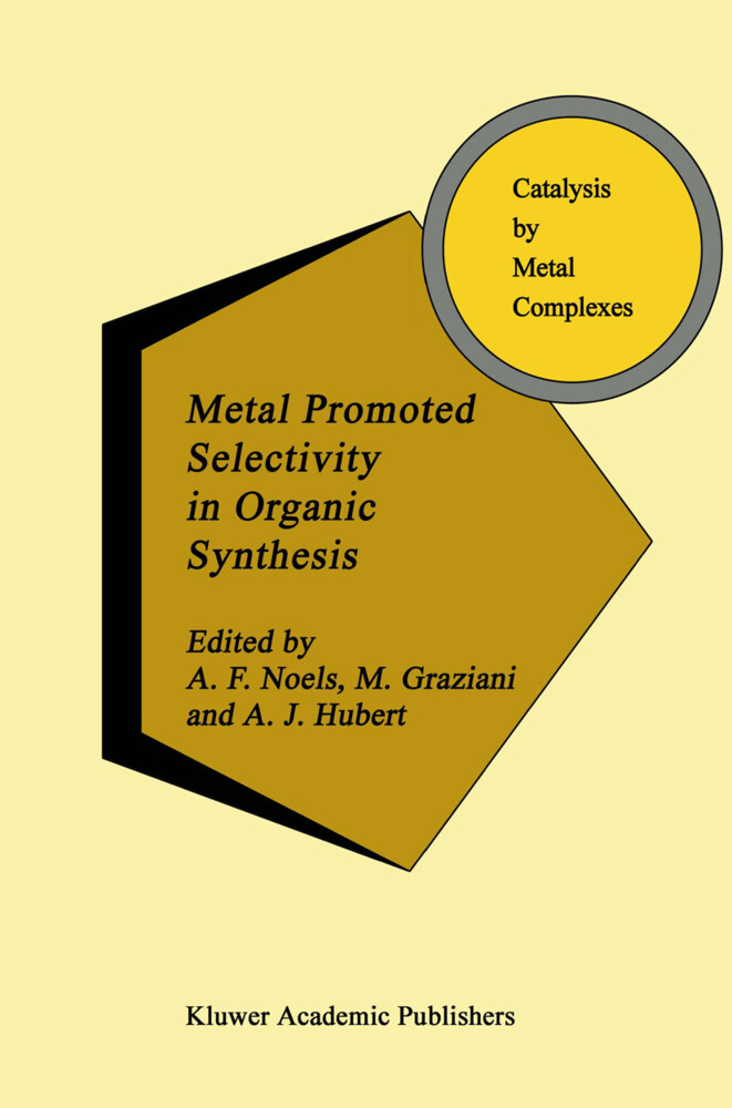 Metal Promoted Selectivity in Organic Synthesis als Buch (gebunden)
