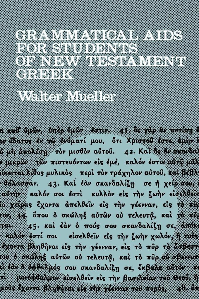 Grammatical AIDS for Students of New Testament Greek als Taschenbuch