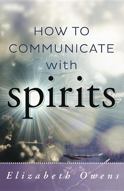 How to Communicate with Spirits als Taschenbuch