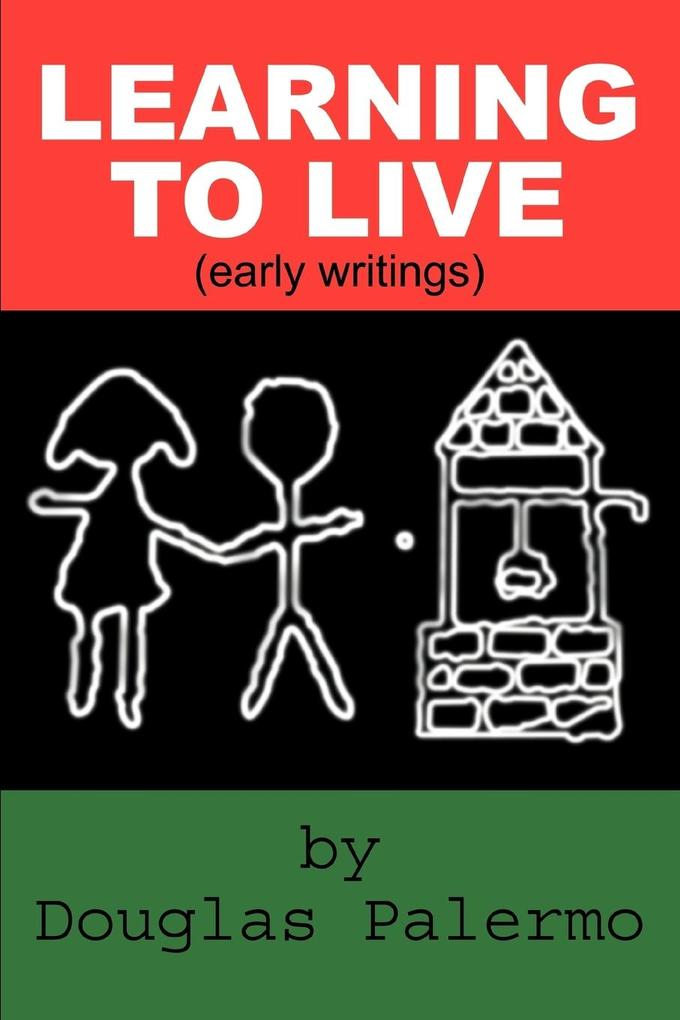 Learning to Live: (Early Writings) als Taschenbuch