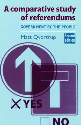 A Comparative Study of Referendums: Government by the People als Taschenbuch
