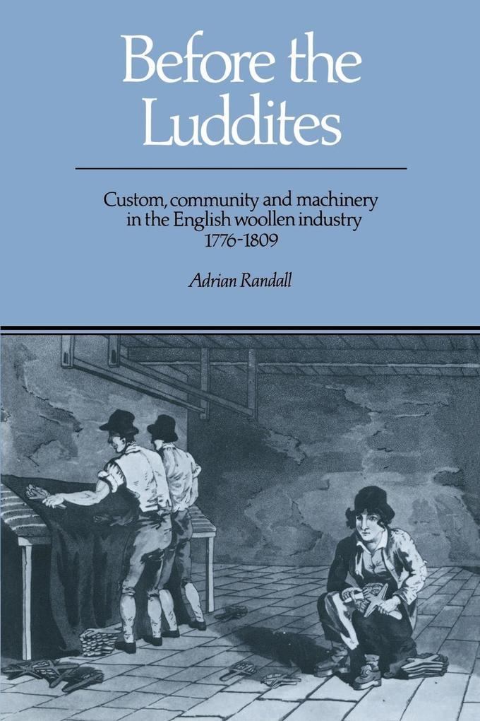 Before the Luddites als Taschenbuch