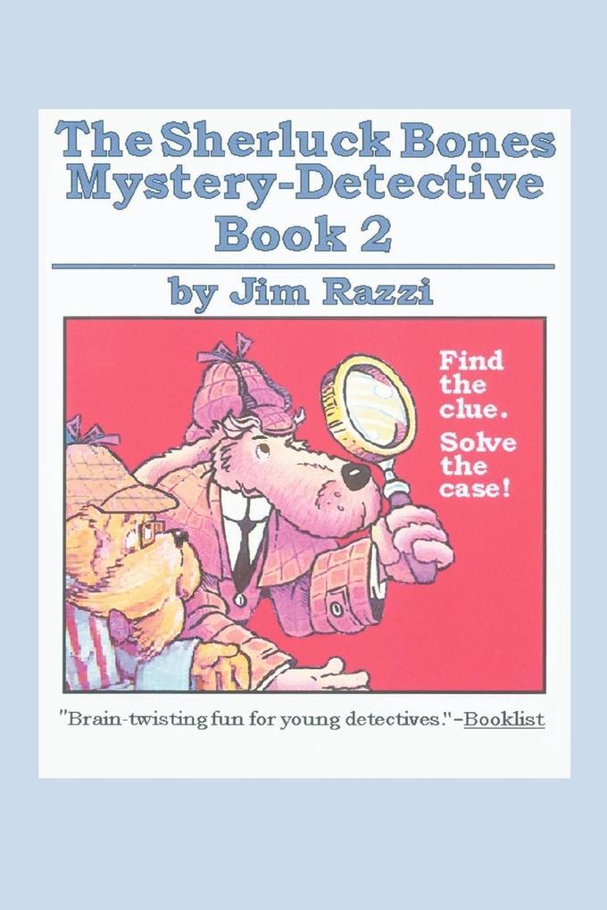 The Sherluck Bones Mystery-Detective Book 2 als Taschenbuch