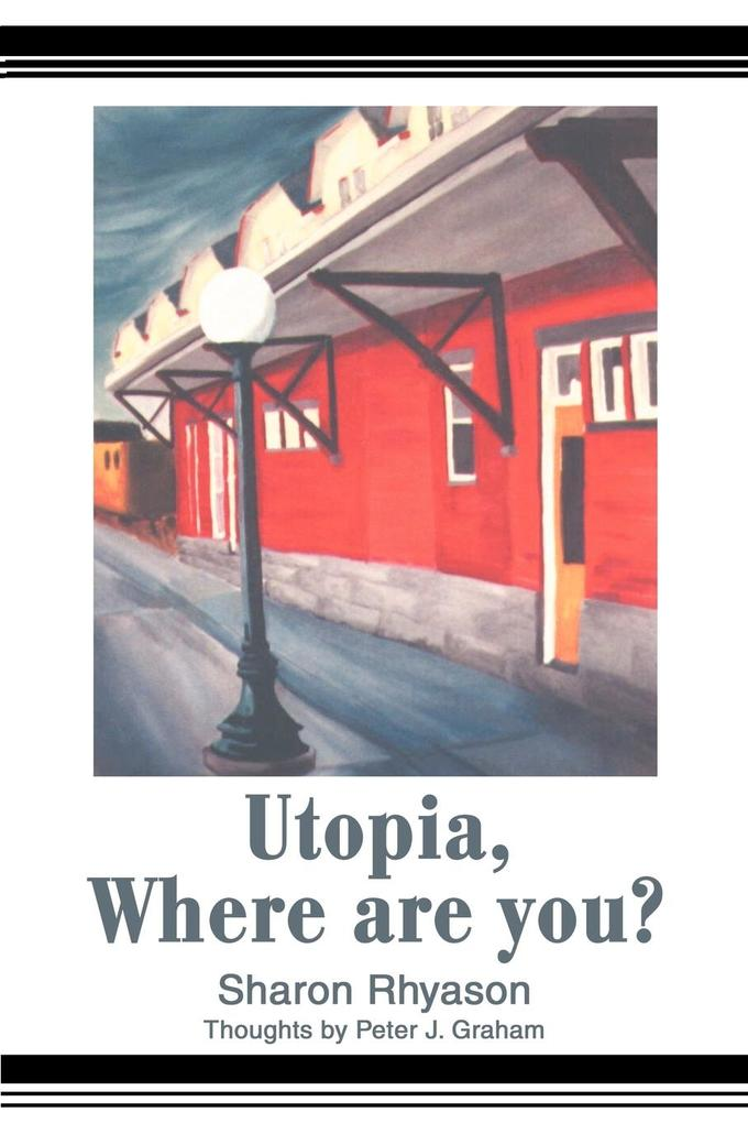 Utopia, Where are you? als Taschenbuch