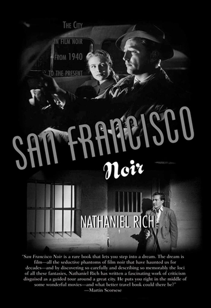 San Francisco Noir: The City in Film Noir from 1940 to the Present als Taschenbuch