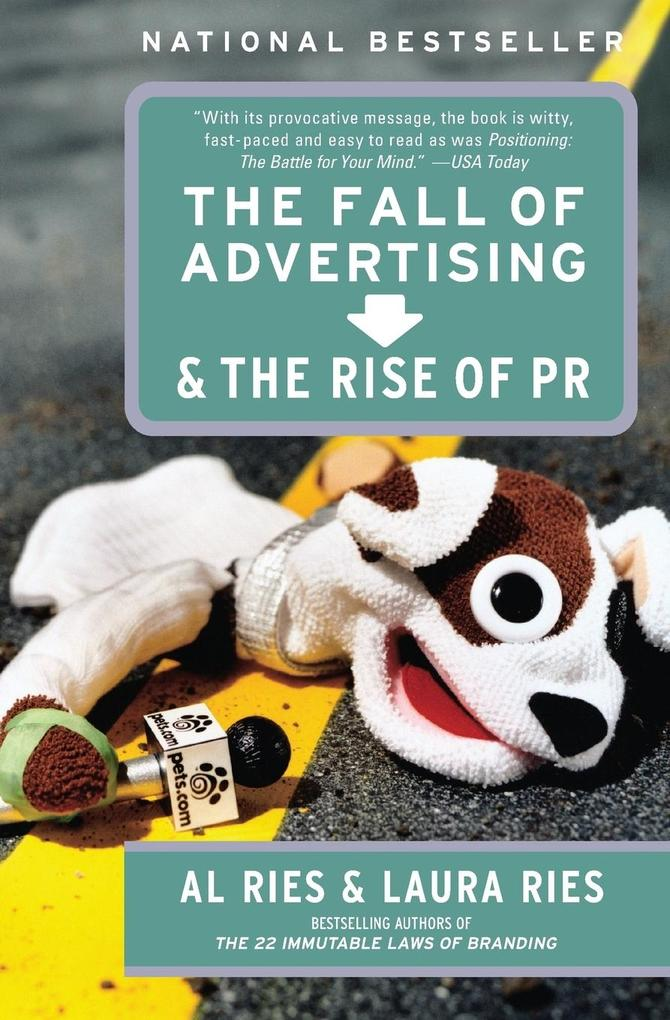 Fall of Advertising and the Rise of PR, The als Buch (gebunden)