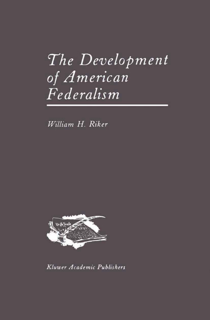 The Development of American Federalism als Buch (gebunden)
