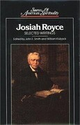 Josiah Royce: Selected Writings
