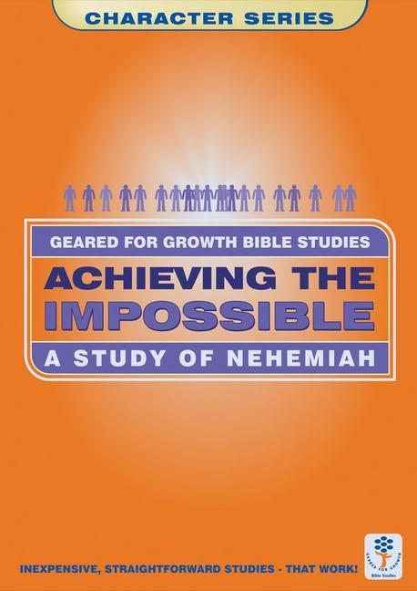 Achieving the Impossible: Nehemiah als Taschenbuch