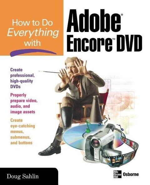 How to Do Everything with Adobe Encore DVD als Taschenbuch