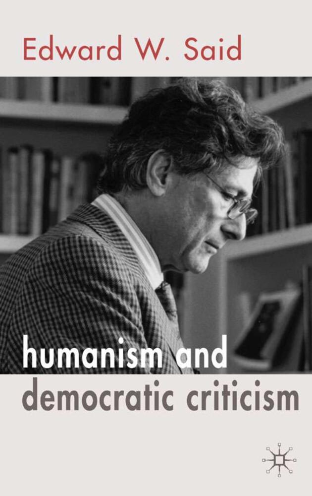 Humanism and Democratic Criticism als Taschenbuch