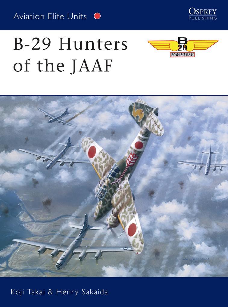 B-29 Hunters of the JAAF als Taschenbuch