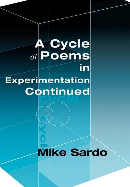 A Cycle of Poems in Experimentation Continued als Buch (gebunden)