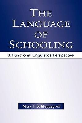 The Language of Schooling als Buch (gebunden)