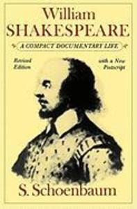 William Shakespeare: A Compact Documentary Life als Taschenbuch