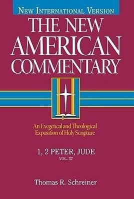 1, 2 Peter, Jude: An Exegetical and Theological Exposition of Holy Scripture als Buch (gebunden)