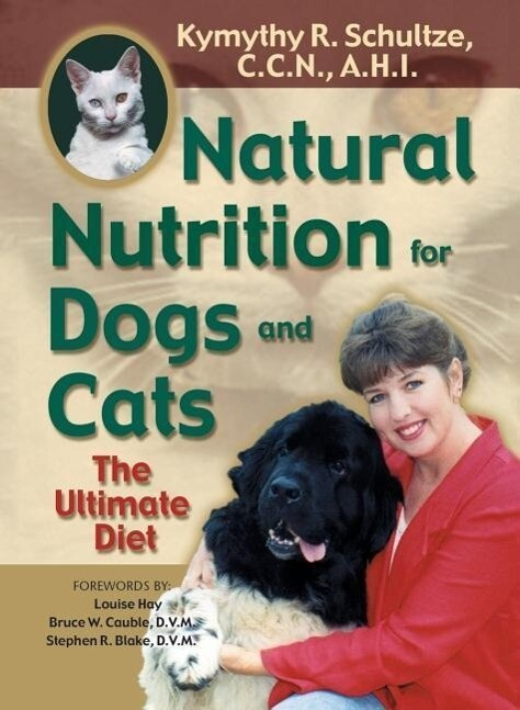 Natural Nutrition For Dogs & Cats als Taschenbuch