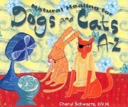 Natural Healing for Dogs and Cats A-Z