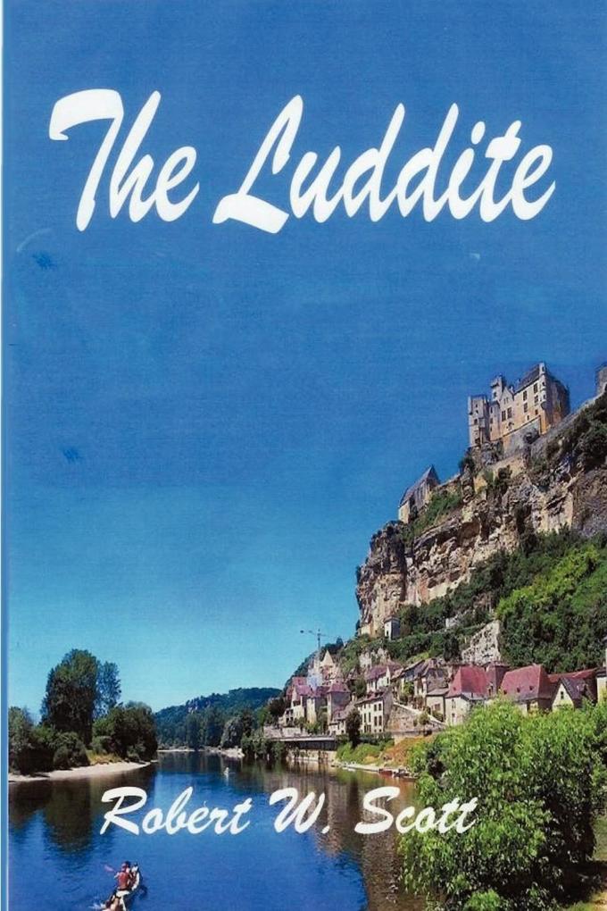 The Luddite als Taschenbuch