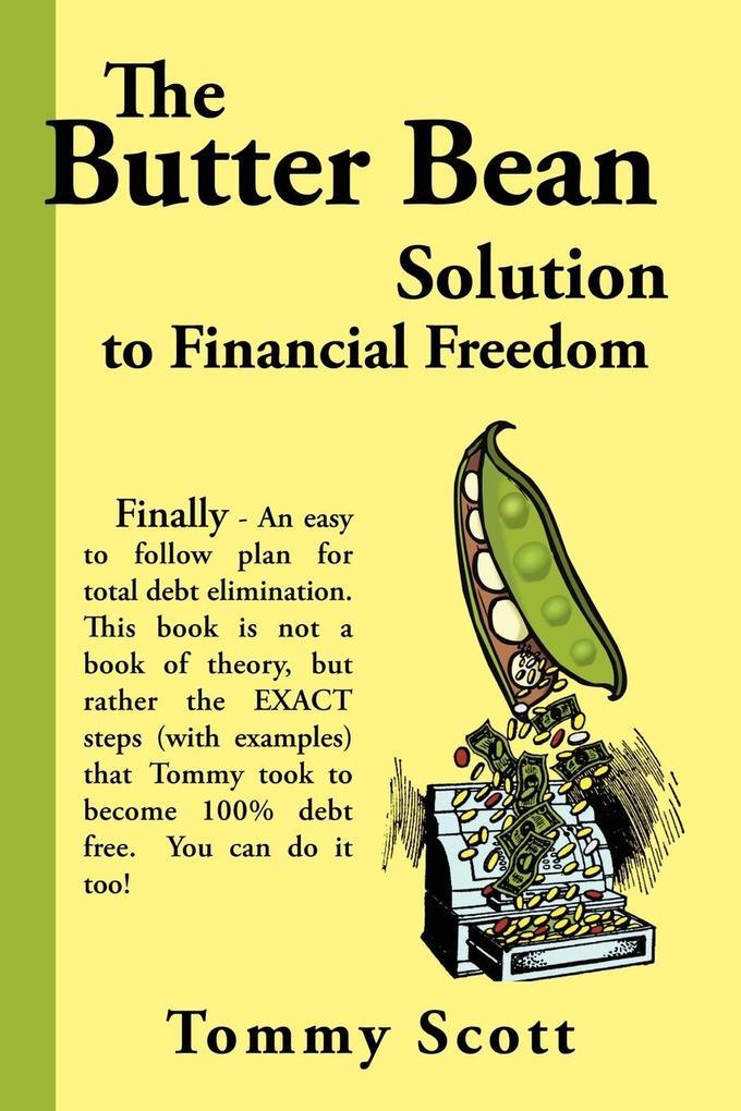 The Butter Bean Solution to Financial Freedom als Taschenbuch