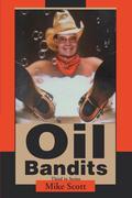 Oil Bandits