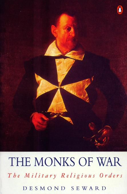 The Monks of War: The Military Religious Orders als Taschenbuch