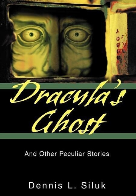 Dracula's Ghost: And Other Peculiar Stories als Buch (gebunden)