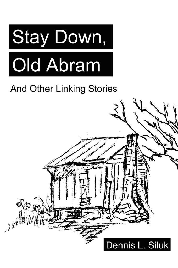 Stay Down, Old Abram: And Other Linking Stories als Taschenbuch