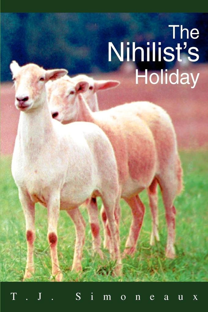 The Nihilist's Holiday als Taschenbuch
