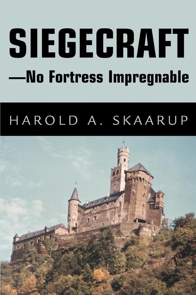 Siegecraft - No Fortress Impregnable als Taschenbuch