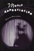 Music Appreciation: Poems by Floyd Skloot