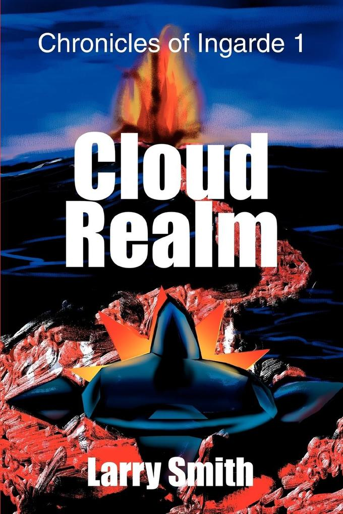 Cloud Realm: Chronicles of Ingarde 1 als Taschenbuch