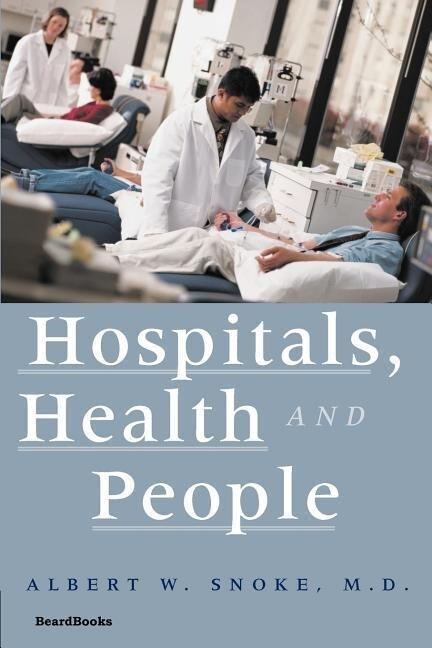 Hospitals, Health and People als Taschenbuch