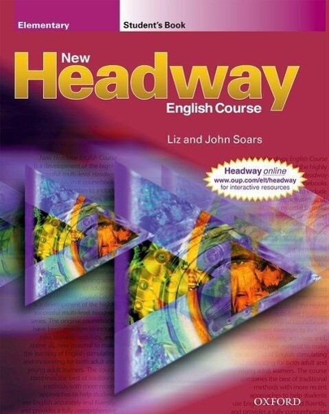 New Headway English Course. Elementary - Studen...