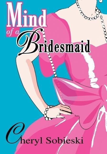 Mind of a Bridesmaid als Buch (gebunden)
