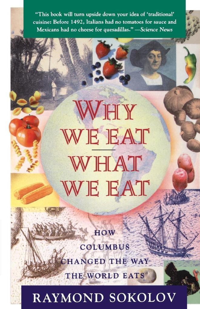 Why We Eat What We Eat als Buch (gebunden)