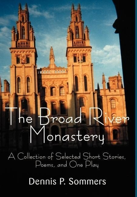 The Broad River Monastery als Buch (gebunden)
