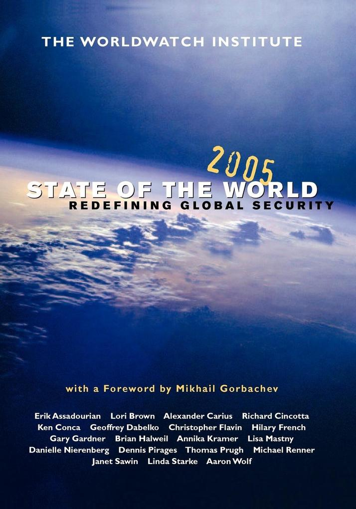 State of the World 2005: Redefining Global Security als Taschenbuch