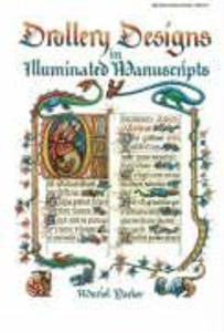 Drollery Designs in Illuminated Manuscripts als Taschenbuch