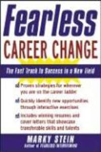 Fearless Career Change: The Fast Track to Success in a New Field als Taschenbuch